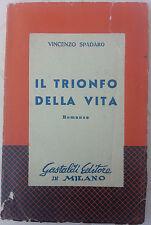 """Vincenzo Spadaro """"Il trionfo della vita"""" Gastoldi editore 1955"""