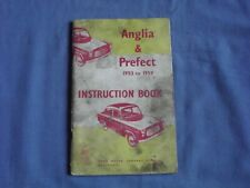 Anglia & Prefect 1953 to 1959 Instruction Book Ford 100E Owners Handbook