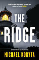 Koryta, Michael, The Ridge, Very Good Book