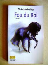 Roman Fou du roi Christian Delage /C35