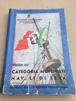 MANUALE 1941 MINISTERO DELLA REGIA MARINA CATEGORIA MOTORISTI NAVI SHIPS