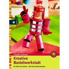 Kreative Bastelwerkstatt ** für Kinder ab 6 Jahren ** Urania Verlag