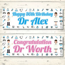 2 PERSONALISED DOCTOR BANNERS - ANY NAME-ANY AGE-ANY MESSAGE