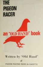 Pigeon Racing Lore, Old Hand, Very Good Book