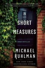 In Short Measures: Three Novellas, Ruhlman, Michael, Good Condition, Book