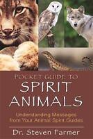 Pocket Guide to Spirit Animals: Understanding Messages from Your Animal Spirit G