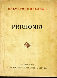PRIGIONIA - SALVATORE ORLANDO - ED LIBERTAS 1921