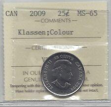 **2009 Klassen Colour**,ICCS Graded Canadian, 25 Cent, **MS-65**