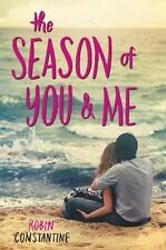 The Season of You and Me by Robin Constantine (2016, Hardcover) 1st Edition