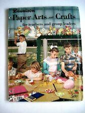 "1957 Booklet ""Dennison"" Crafts & Paper Art for Teachers & Group Leaders *"