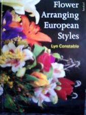 Flower arranging European Styles. Floristry. NAFAS