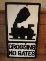 Crossing no gates aluminum road sign. traffic sign.vintage sign.road sign.