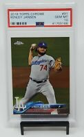 2018 Topps Chrome Dodger Great KENLEY JANSEN Baseball Card PSA 10 GEM MINT Pop 2