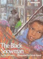 The Black Snowman (Blue Ribbon Book) by Mendez, Phil