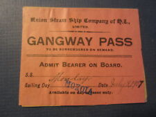 Old 1907 - SS MOKOIA - Union Steamship Co. NEW ZEALAND - GANGWAY PASS