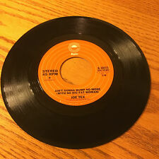 JOE TEX AIN'T GONNA BUMP NO MORE / I MESS UP EVERYTHING  45 RPM RECORD