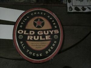 """OLD GUYS RULE METAL SIGN STILL CRAZY AFTER ALL THESE BEERS 10X12"""" EMBOSSED BEER"""