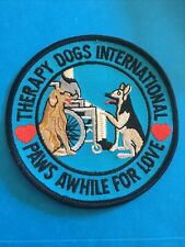 """New listing Therapy Dogs International 4 """" Patch Paws Awhile for Love Round Badge Hearts"""