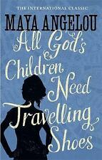 All God's Children Need Travelling Shoes, Angelou, Dr Maya, Very Good Book