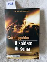 Conn Iggulden Il Soldato Di Roma