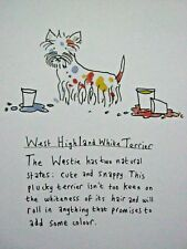 "WEST HIGHLAND TERRIER WESTIE DOG Mounted Print 9x7"" Art Picture Cartoon Humour"