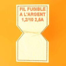 10cm DE FIL A L'ARGENT FUSIBLE CALIBRE 2,5A remplace le plomb dans porte-fusible