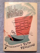 Ill Wind / Ruth Fenisong - 1950 - Hardback Book w/ Dust Cover - Crime Club