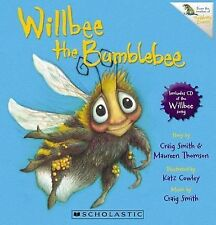 Willbee the Bumblebee by Maureen Thomson, Craig Smith (Paperback, 2010)