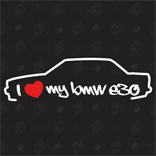 I love my BMW E30 Tuning Sticker Année de construction 82-94 Berline,Voiture