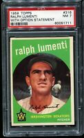 1959 Topps Baseball #316 RALPH LUMENTI Washington Senators UER ERROR PSA 7 NM