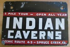 1940's-1950's INDIAN CAVERNS SPRUCE CREEK PENNSYLVANIA BOOSTER License Plate