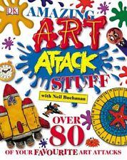 Amazing Art Attack Stuff Neil Buchanan Hardback Book Over 80 Projects Kids DK