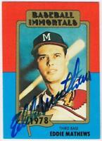 Original Autograph PSA/DNA of Eddie Mathews on a Baseball Immortals Card