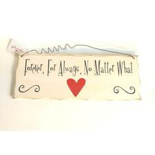 💕'Forever, for always, no matter what'~ wooden hanging sign quote~ love gift.💕