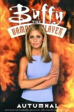 Buffy the Vampire Slayer: Autumnal by et al. Paperback Book The Fast Free