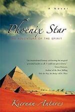 Phoenix Star: An Adventure of the Spirit: By Kiernan Antares