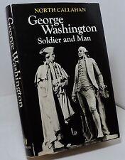 George Washington - Soldier and Man by North Callahan