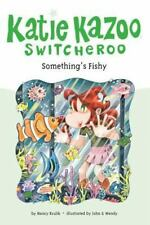 Something's Fishy (katie Kazoo, Switcheroo No. 26): By Nancy Krulik