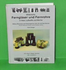 Ferngläser und Fernrohre in Heer, Luftwaffe & Marine - Seeger's binocular book