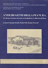 Antiche genti della pianura, tra Reno e Larino: ricerche a Calderara di Reno