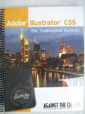 Adobe Illustrator CS5 : The Professional Portfolio Series (2010, Paperback)