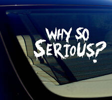 "Why So Serious #2 Sticker Decal Joker Evil Body Window Car White 7.5"" (WSS#2wht)"