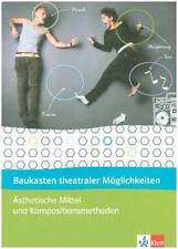 Baukasten theateraler Möglichkeiten. 8.-10. Schuljahr. Ästhetische Mittel und Te