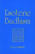 ESOTERIC BUDDHISM theosophy SINNETT Important New Age Classic -  Brand New Copy