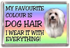 """Coton de Tulear Fridge Magnet """"My Favourite Colour is Dog Hair"""" by Starprint"""