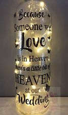 BECAUSE SOMEONE WE LOVE IS IN HEAVEN AT OUR WEDDING WINE BOTTLE VINYL STICKER