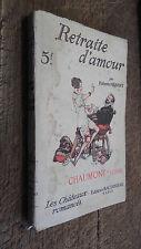 Retraite d'amour par Huberte Hébert Chaumont sur Loire les châteaux romancés