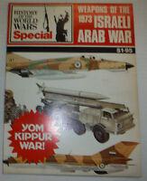 History Of The World Wars Special Magazine Israeli Arab War 1973 021715r2