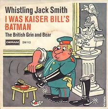 "WHISTLING JACK SMITH – I Was Kaiser Bill's Batman (1967 VINYL SINGLE 7"" GERMANY)"