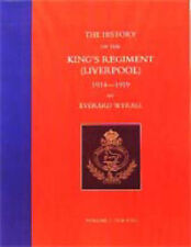History of the King's Regiment (Liverpool) 1914-1919: v. 1-3, Wyrall, Everard, A